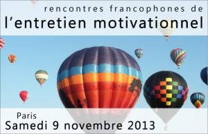 Rencontres francophones de l'entretien motivationnel 2013