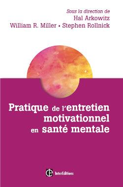 Nouvel ouvrage collectif : «Pratique de l'entretien motivationnel en santé mentale»